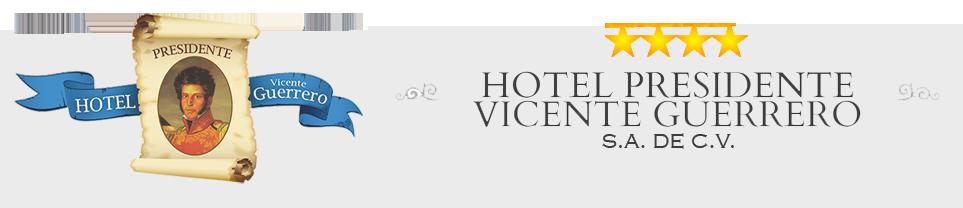 Hotel Presidente Vicente Guerrero